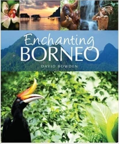 Book Enchanting Borneo (Enchanting Series) by David Bowden (2016-05-05)