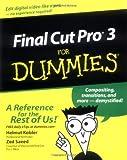 Final Cut Pro3 for Dummies, Helmut Kobler and Dan Blazelton, 076451654X