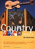 The Rough Guide to Country Music, Rough Guides Staff and Kurt Wolff, 1858285348
