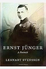 Ernst Jünger - A Portrait Paperback