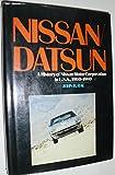 Nissan / Datsun: A History of Nissan Motor Corporation in U.S.A., 1960-1980