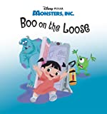 Monsters, Inc.:  Boo on the Loose (Disney Short Story eBook)