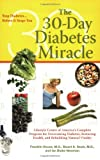img - for The Thirty Day Diabetes Miracle book / textbook / text book