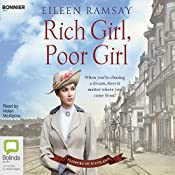 Rich Girl, Poor Girl: Flowers of Scotland, Book 1 | Eileen Ramsay
