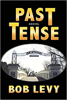 Past Tense, A Novel of Crime and Suspense
