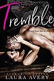 TREMBLE, BOOK SIXTEEN (AN ENEMIES TO LOVERS DARK ROMANCE)