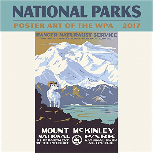 National Parks Poster Art of the WPA Mini Wall Calendar 2017