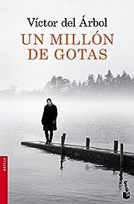 Un millón de gotas par Victor del Arbol