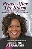 img - for Peace After The Storm: Finding Success After Domestic Violence book / textbook / text book