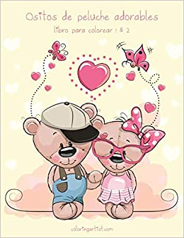 Ositos De Peluche Adorables Libro Para Colorear 1 2 Spanish