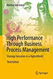 High Performance Through Business Process Management: Strategy Execution in a Digital World
