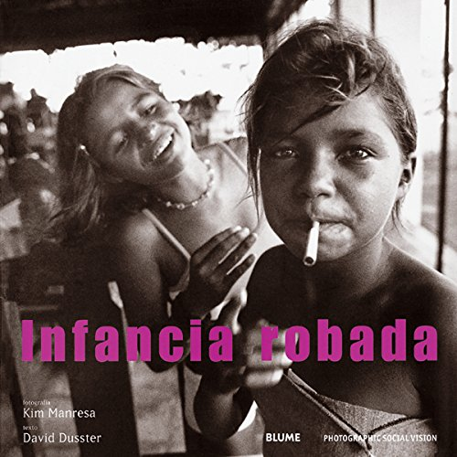Infancia robada (Spanish Edition)