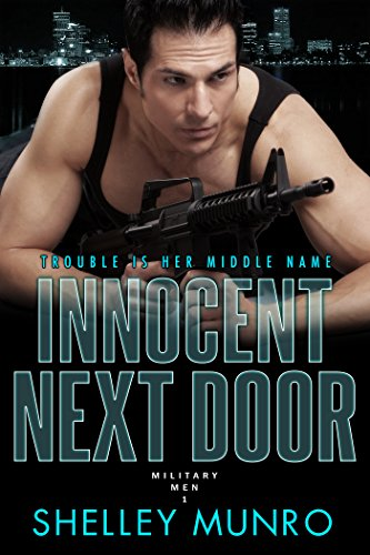 Man Next Door (Innocent Next Door (Military Men Book 1))