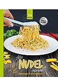 Alles NUDEL oder was?!: Pastarezepte für den Thermomix