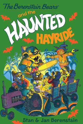 The Berenstain Bears Chapter Book: The Haunted Hayride -