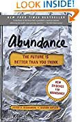 #7: Abundance: The Future Is Better Than You Think