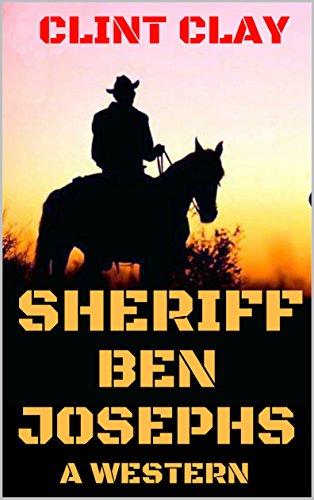 Murder in the Flint Hills (The Sheriff Western adventure Series): Sheriff Ben Josephs