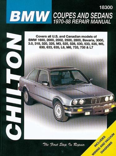 1970 Coupe - BMW Coupes and Sedans, 1970-88 (Chilton Total Car Care Series Manuals)
