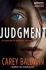 Judgment: A Cassidy & Spenser Thriller (Cassidy & Spenser Thrillers Book 1)