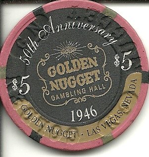 Golden Nugget Casino Chips ($5 golden nugget 50th anniversary las vegas casino chip)