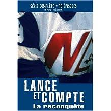 Lance et Compte: La Reconquete