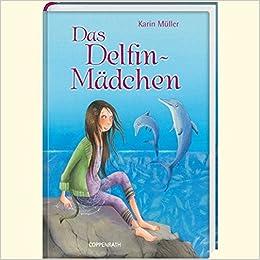 ad5f27e9433b69 Das Delfin-Mädchen (Kinder- und Jugendliteratur)  Amazon.de  Karin ...