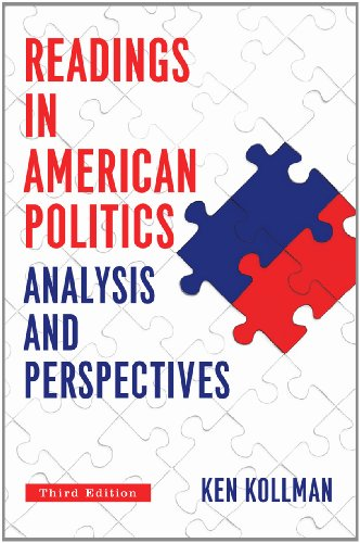 Readings in American Politics: Analysis and Perspectives, 3rd Edition