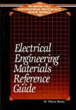 Electrical Engineering Materials Reference Guide, Beaty, H. Wayne, 0070041962