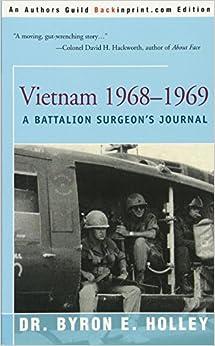 Vietnam 1968-1969: A Battalion Surgeon's Journal