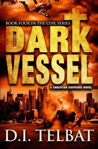 Dark Vessel (COIL Book 4)