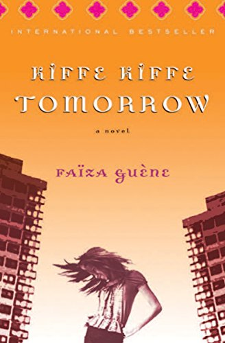Kiffe Kiffe Tomorrow: A Novel