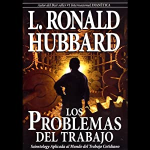 Los Problemas del Trabajo [The Problems of Work] Audiobook