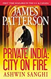 Private India - City on Fire, James Patterson and Ashwin Sanghi, 1455560812