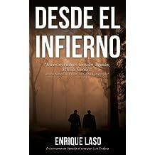 DESDE EL INFIERNO: Novela adaptada al cine (Spanish Edition)