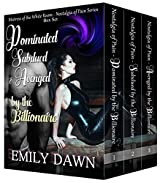 Nostalgia of Pain Box Set - Series Book Bundle (Dominated by the Billionaire): The Mistress of the White Room - Alpha Romance Stories about Pain, Control, ... of Pain - The Mistress of the White Room 4)