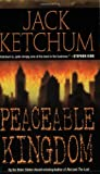Peaceable Kingdom, Jack Ketchum, 0843952164