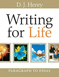 Writing for Life: Paragraph to Essay