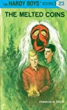 Melted Coins (Hardy Boys Mysteries)