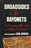 img - for Broadsides & Bayonets The Propaganda War of the American Revolution book / textbook / text book