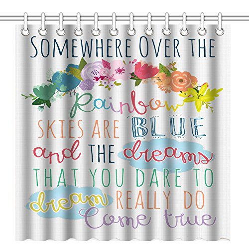 Shower Curtain with Hooks, Inspirational Quotes - Somewhere Over The Rainbow Skies are Blue and The Dreams That You Dare to Dream Do Come True ()
