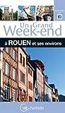 """Afficher """"Un grand week-end à Rouen et ses environs"""""""