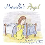 Marcella's Angel, Kellie A. Marino, 1452095191