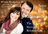 Save Your Relationship: The 21 Laws of Successful Relationships (Relationship Series) (English Edition)