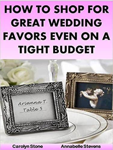 How to Shop for Great Wedding Favors Even on a Tight Budget (Wedding Matters Book 2)