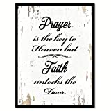 Prayer Is The Key To Heaven But Faith Unlocks The Door Quote Saying White Canvas Print with Picture Frame Home Decor Wall Art Gift Ideas 28'' x 37''