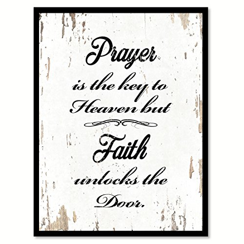 Prayer Is The Key To Heaven But Faith Unlocks The Door Quote Saying White Canvas Print with Picture Frame Home Decor Wall Art Gift Ideas 28'' x 37'' by SpotColorArt