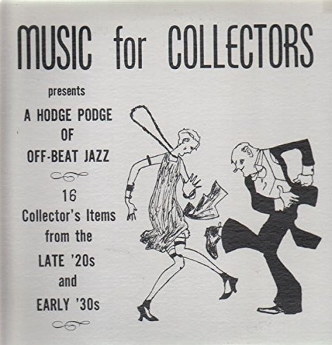 A Hodge Podge Of Off-Beat Jazz Original Music for Collectors MFC-1 Vinyl Lp Record Vg++ 15 Collector