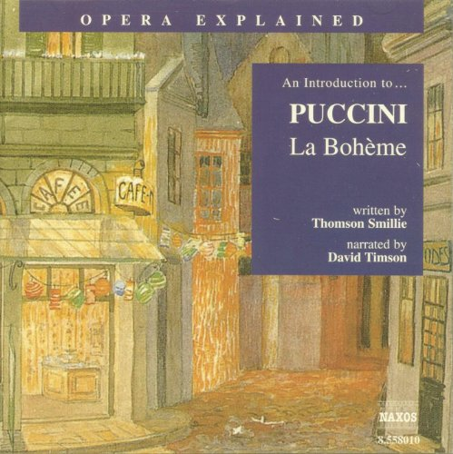 Opera Explained: Puccini - La Bohème (La Boheme Puccini)