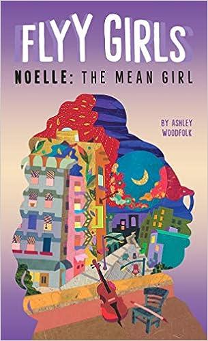 Noelle: The Mean Girl by Ashley Woodfolk