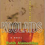 Koolaids: The Art of War | Rabih Alameddine